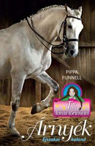 Árnyék - Éjszakai kaland / Pippa Funnel