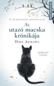Az utazó macska krónikája / Hiro Arikawa