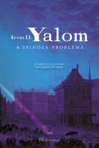 A Spinoza-probléma / Irvin D. Yalom