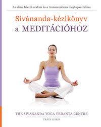 Sivánanda-kézikönyv a meditációhoz